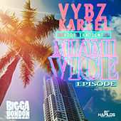 Play & Download Miami Vice Episode - Single by VYBZ Kartel | Napster