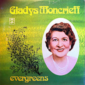 Evergreens by Gladys Moncrieff