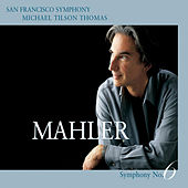 Mahler: Symphony No. 6 in A minor by San Francisco Symphony