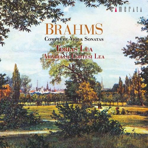 Play & Download Brahms: Complete Viola Sonatas by Arabella Cortesi Lea | Napster