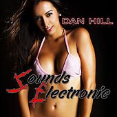Play & Download Sounds Electronic by Dan Hill | Napster