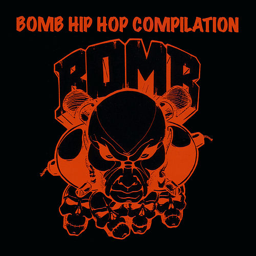 Play & Download Bomb Hip Hop Compilation by Various Artists | Napster