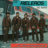 ...En Gira Internacional by Los Rieleros Del Norte