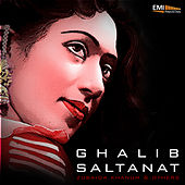 Play & Download Ghalib / Saltanat by Various Artists   Napster