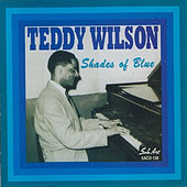 Play & Download Shades of Blue by Teddy Wilson | Napster