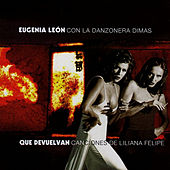 Play & Download Que Devuelvan by Eugenia León | Napster