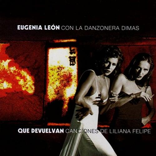 Que Devuelvan de Eugenia León