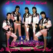 Play & Download A Toda Maquina by Los Rieleros Del Norte | Napster