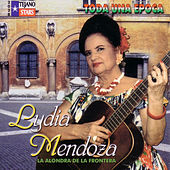 Play & Download Toda una Epoca by Lydia Mendoza | Napster