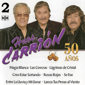 Play & Download Hermanos Carrion 50 Años, Vol. 2 by Los Hermanos Carrion | Napster