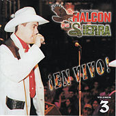 Play & Download En Vivo, Vol. 3 by El Halcon De La Sierra | Napster