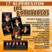 Play & Download 17 Super Exitos by Los Bondadosos | Napster