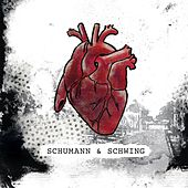 Play & Download Schumann & Schwing by Schumann | Napster