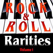 Play & Download Rock & Roll Rarities Volume 1 by Various Artists | Napster