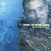 Play & Download From Dub Til Dawn by Terry Lee Brown Jr. | Napster