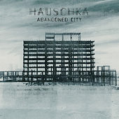 Play & Download Abandoned City by Hauschka | Napster