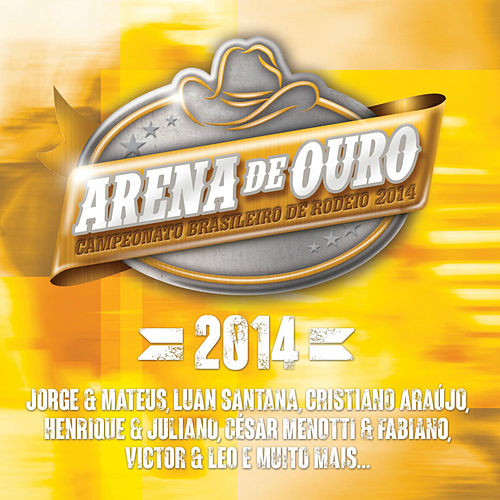 Arena de Ouro 2014 by Various Artists