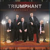 Play & Download Awesome God by Triumphant Quartet | Napster