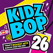 Play & Download Kidz Bop 26 by KIDZ BOP Kids | Napster