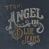 Angel in Blue Jeans by Train
