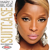 Suitcase by Mary J. Blige