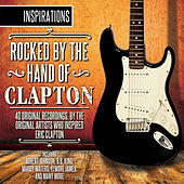 Inspirations: Rocked by the Hand of Clapton von Various Artists
