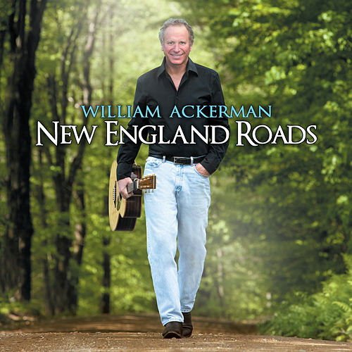 Play & Download New England Roads by William Ackerman | Napster