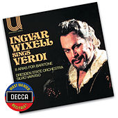 Play & Download Verdi Arias For Baritone by Ingvar Wixell | Napster