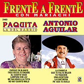 Play & Download Frente A Frente - Paquita La Del Barrio Y Antonio Aguilar by Antonio Aguilar | Napster