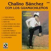 Play & Download A Todo Sinaloa by Chalino Sanchez | Napster