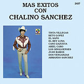 Play & Download Mas Exitos Con - Chalino Sanchez by Chalino Sanchez | Napster