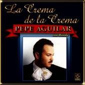 Play & Download La Crema De La Crema - Pepe Aguilar by Pepe Aguilar | Napster