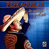 Play & Download Tu Camino Y El Mio by Pepe Aguilar | Napster