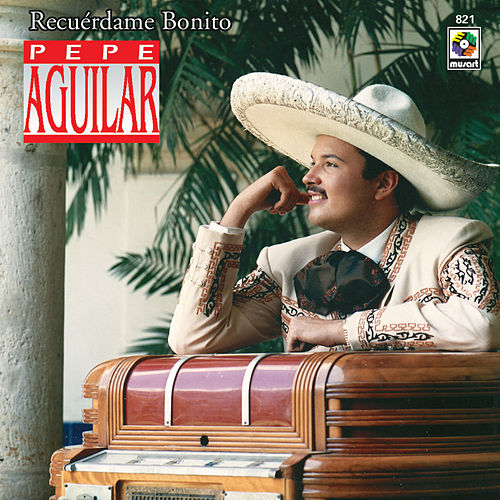 Play & Download Recuerdo Bonito by Pepe Aguilar | Napster