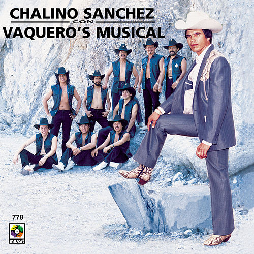 Play & Download Chalino Sanchez - Vaquero S Musical by Chalino Sanchez | Napster