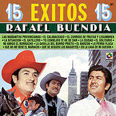 Play & Download 15 Exitos - Rafael Buendia by Rafael Buendia | Napster