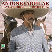 Play & Download Corridos De La Revolucion by Antonio Aguilar | Napster