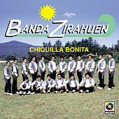 Play & Download Chiquilla Bonita by Banda Zirahuen | Napster
