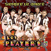 Play & Download Siempre Te Amare by Los Players | Napster