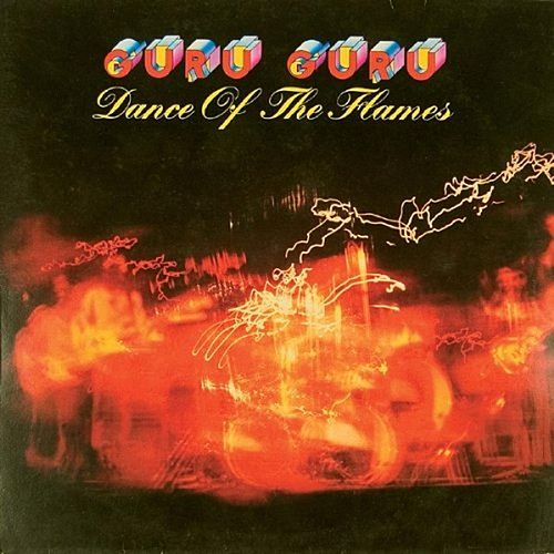 Play & Download Dance Of The Flames by Guru Guru | Napster