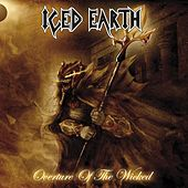 Overture Of the wicked by Iced Earth