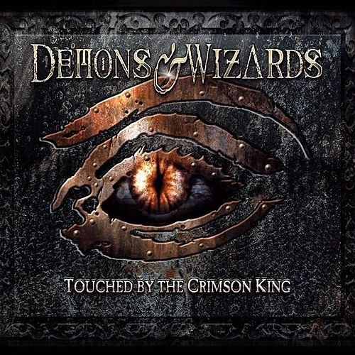 Play & Download Touched By The Crimson King by Demons & Wizards | Napster