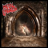 Play & Download A Light In The Dark by Metal Church | Napster