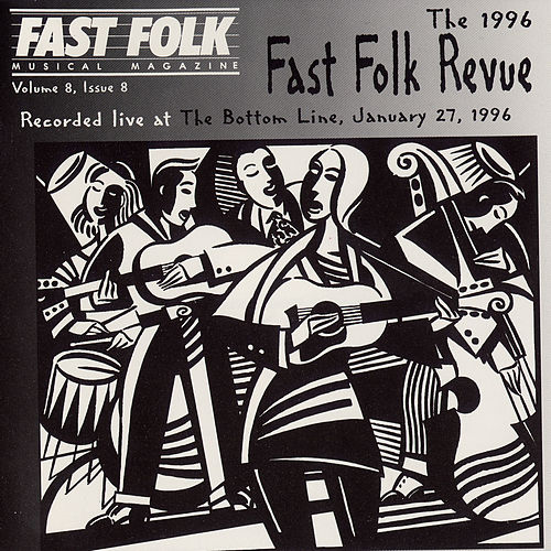 Fast Folk Musical Magazine (Vol. 8, No. 8) 1996 Fast Folk Revue-Live at the Bottom Line by Various Artists