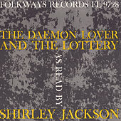 The Daemon Lover and the Lottery by Shirley Jackson