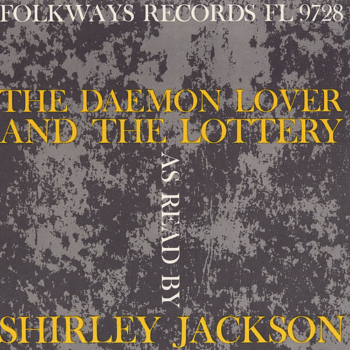 Play & Download The Daemon Lover and the Lottery by Shirley Jackson | Napster