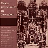Easter Ceremonies in Jerusalem by Unspecified