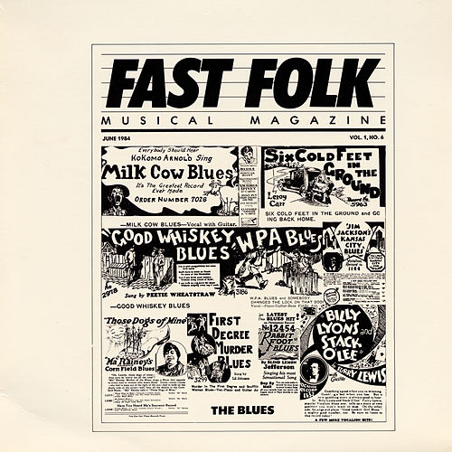 Play & Download Fast Folk Musical Magazine (Vol. 1, No. 6) The Blues by Various Artists | Napster