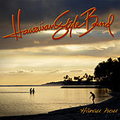 Play & Download Hanau hou by Hawaiian Style Band | Napster