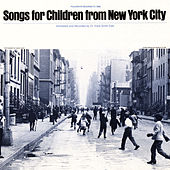Songs for Children from New York City by Unspecified